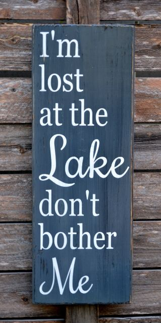 Lake, Rustic Lake Decor, Lake House Sign, I'm Lost At The Lake Don't Bother Me, Wall Art, Reclaimed Wood Sign, Lake Gift Quote Sayings, Summer #lakelife #lakedecor #lakesign #lakehouse #lake