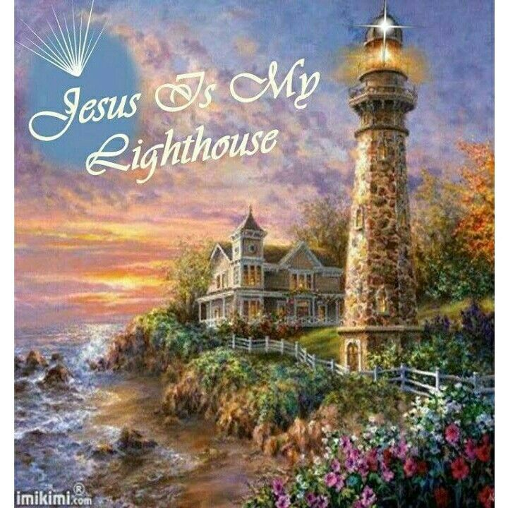 Jesus is my lighthouse | Christian Art~ | Pinterest