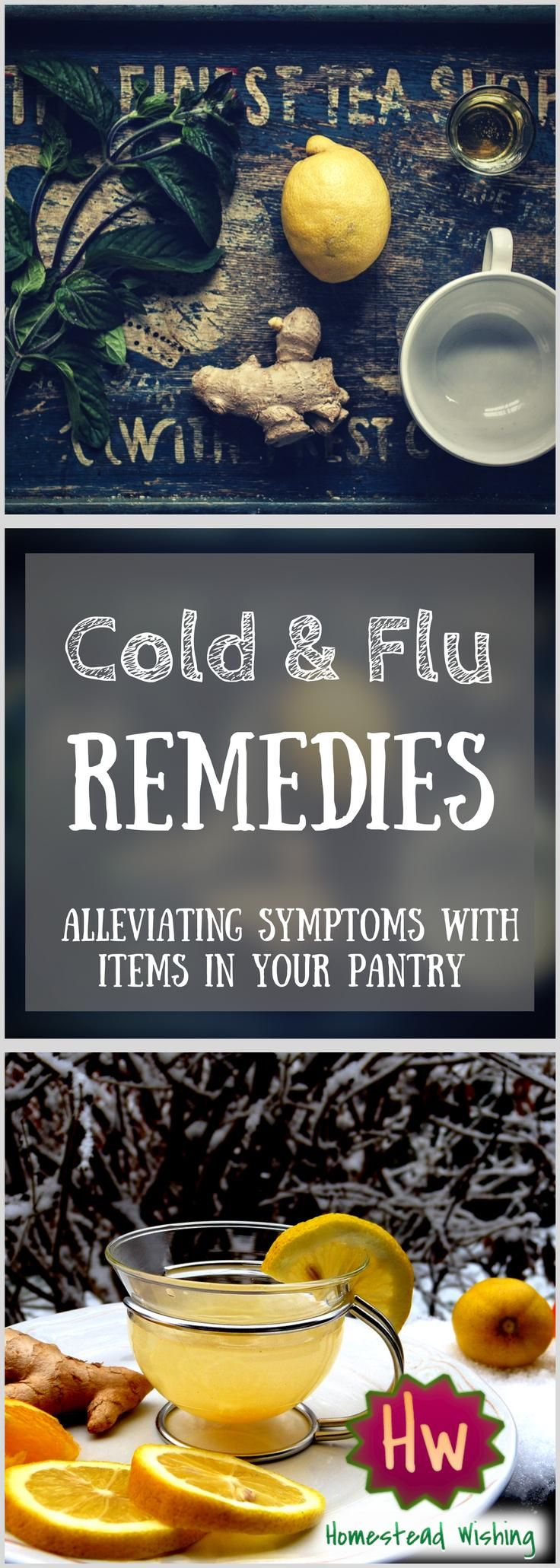 Cold and Flu Remedies. Help Alleviate your symptoms with items found in your pantry. What do you do when you have a cold or the flu? Let's talk about feeling better when being sick. | Homestead Wishing, Author Kristi Wheeler | http://homesteadwishing.com/cold-and-flu-remedies/ |
