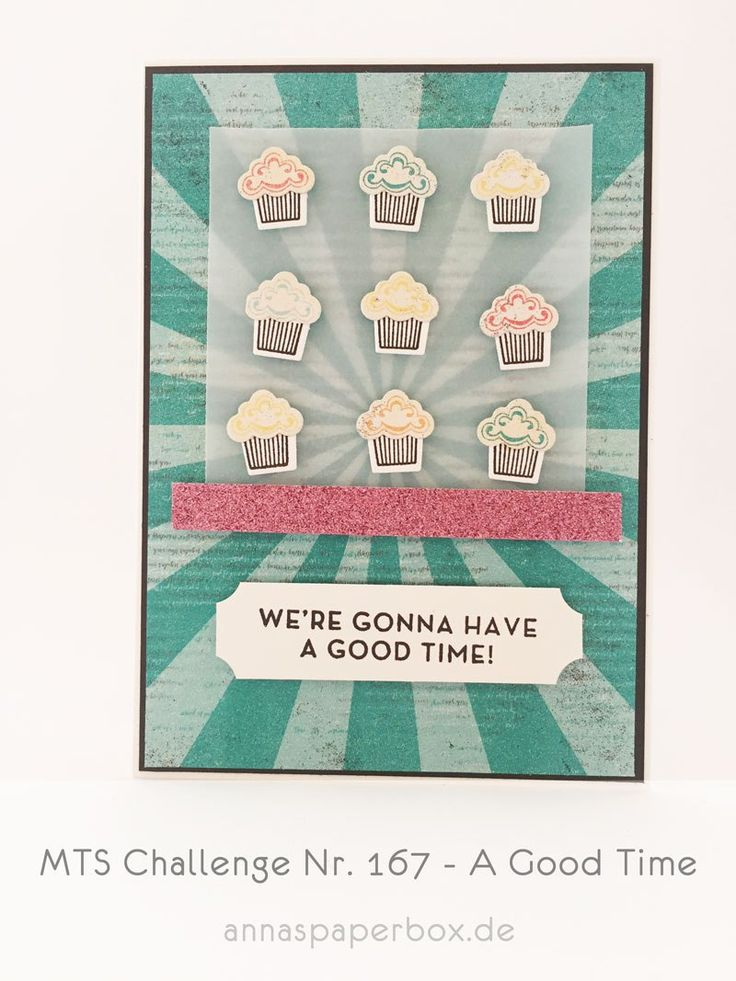 MTS Challenge Nr. 167 - A Good Time - anna's paperbox