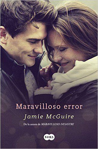 Maravilloso error: Amazon.es: JAMIE MCGUIRE: Libros