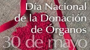 30 de Mayo – Día Nacional de la Donación de Órganos en Argentina – Video Testimonio http://www.yoespiritual.com/efemerides/30-de-mayo-dia-nacional-de-la-donacion-de-organos-en-argentina.html
