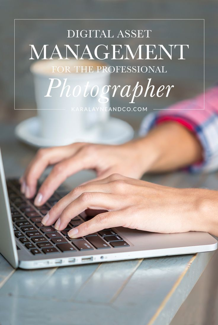 Digital Asset Management for the Professional Photographer | KaraLayneAndCo.com