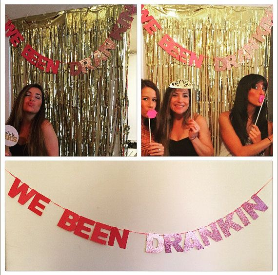 We Been Drankin Bachelorette Party Sign Banner by TheBrandedBangle