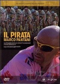 Il Pirata Marco Pantani, Un film di Claudio Bonivento. Con Rolando Ravello, Nicoletta Romanoff, Ivano Marescotti, Solveig D'Assunta, Franco Mescolini. Formato Film TV, Drammatico, - Italia 2007.