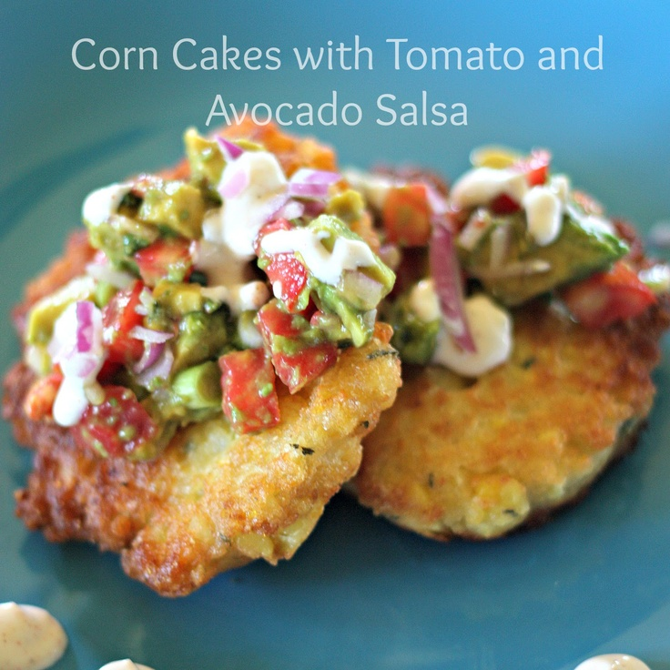 Clawson Live: Corn Cakes with Tomato and Avocado Salsa: Sooo Delicious, Side Dishes, Avocado Salsa, Summer Appetizers, Recipes, Corn Cakes, Eating, Clawson Living, Tomatoes