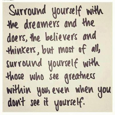 People to be around: Surroundings, Good People, The Thinker, Menu, So True, The Dreamers, Dr. Who, Inspiration Quotes, Good Advice