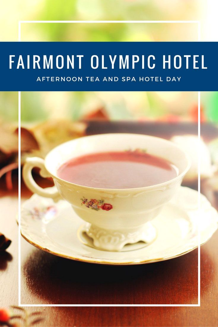 Afternoon tea and spa for two at Seattle's Fairmont Olympic Hotel in Seattle Washintgon