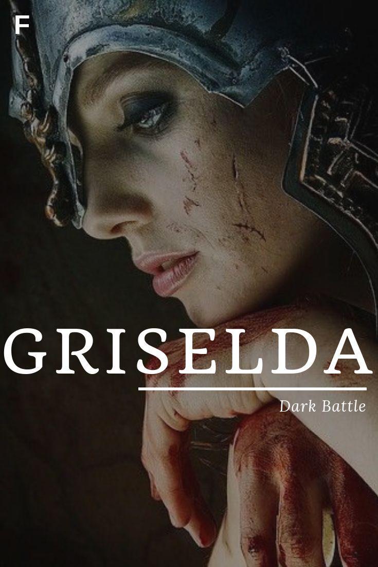 Griselda meaning Dark Battle German names G baby girl names