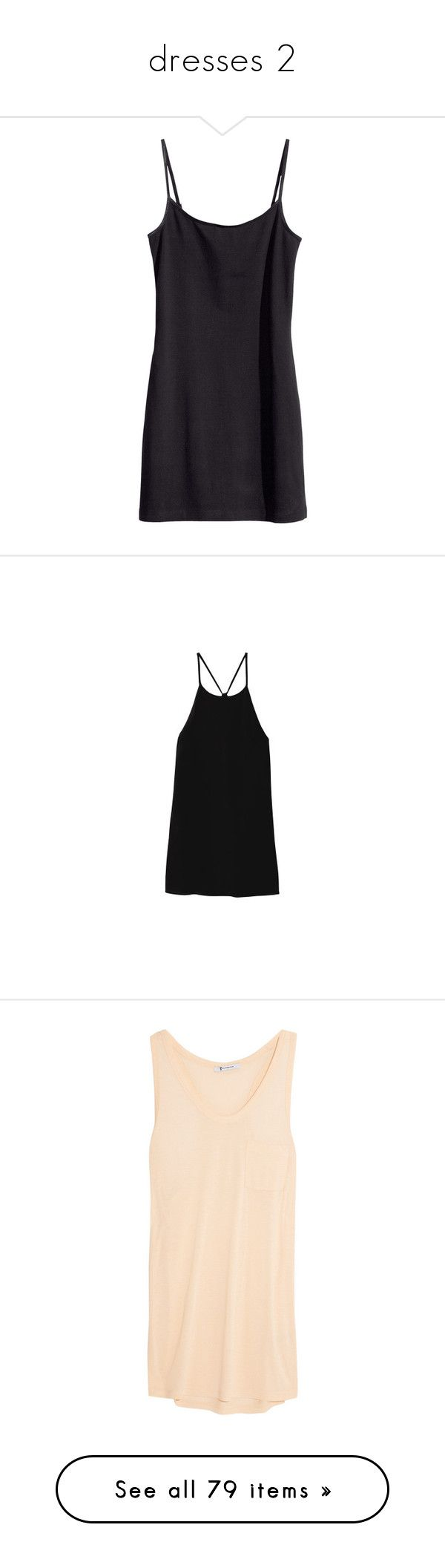 """""""dresses 2"""" by flaw-in-my-code ❤ liked on Polyvore featuring dresses, tops, shirts, tanks, black, tank tops, tibi, tibi cami, silk camisole and silk cami"""