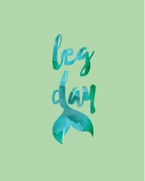 Who needs leg day when you're a mermaid.