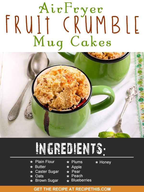 Air Fryer Fruit Crumble Mug Cakes via @recipethis