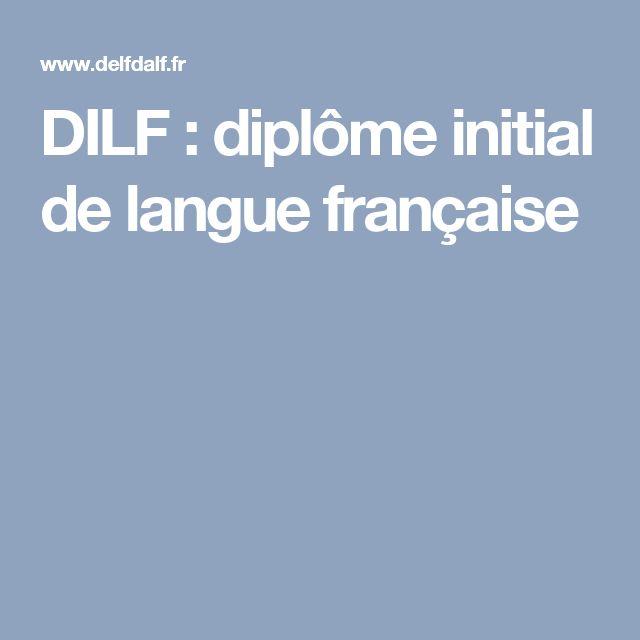 DILF : diplôme initial de langue française