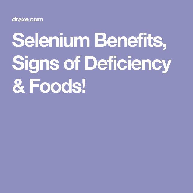 Selenium Benefits, Signs of Deficiency & Foods!
