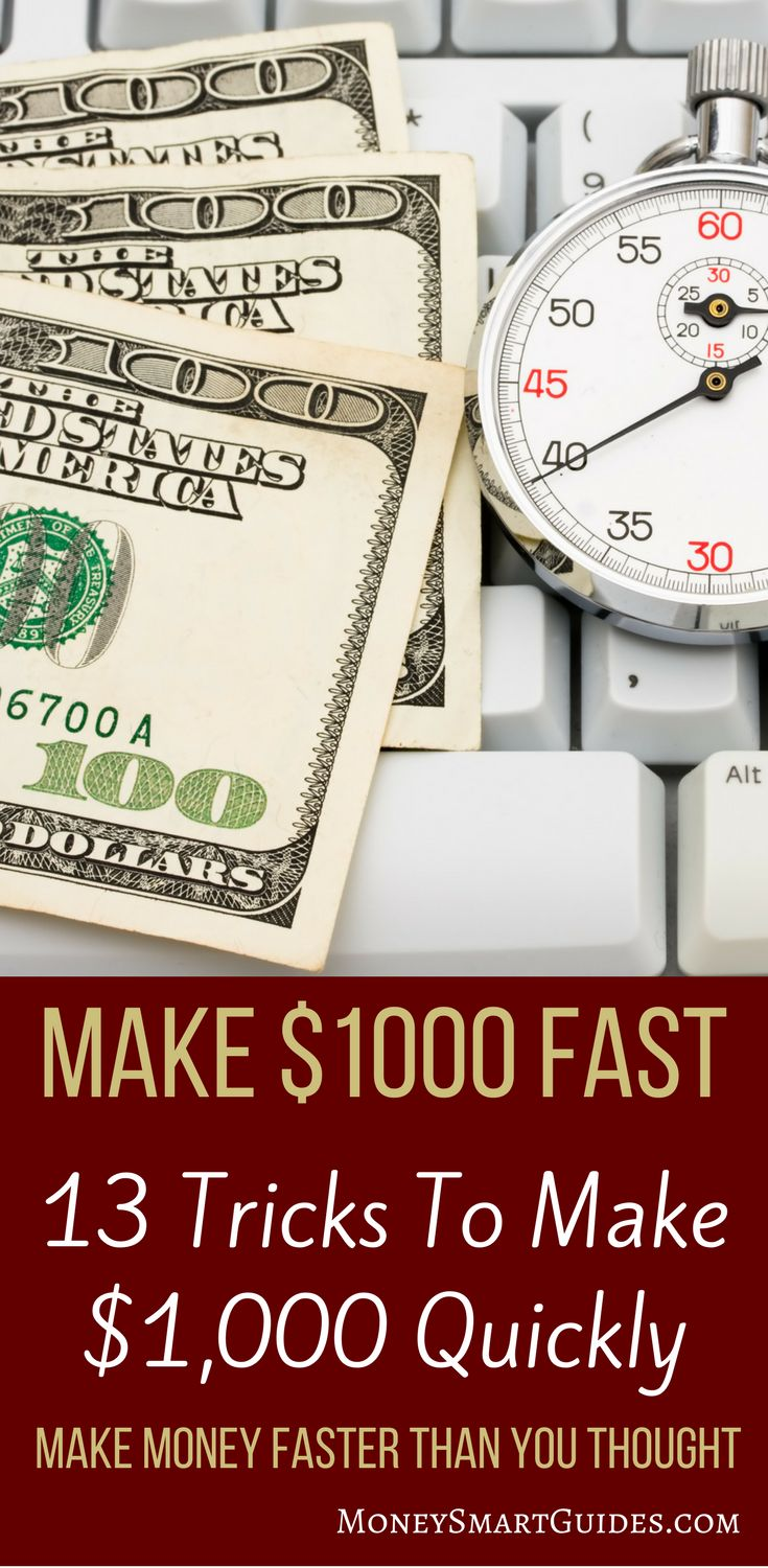 17 Simple Tricks You Need To Know To Make 1000 Fast All Personal Finance How To Make Money