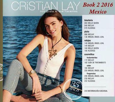 Cristian Lay: Catalogo General 2 2016 para Mexico. Cosmeticos de moda, fragancias. Moda mexicana
