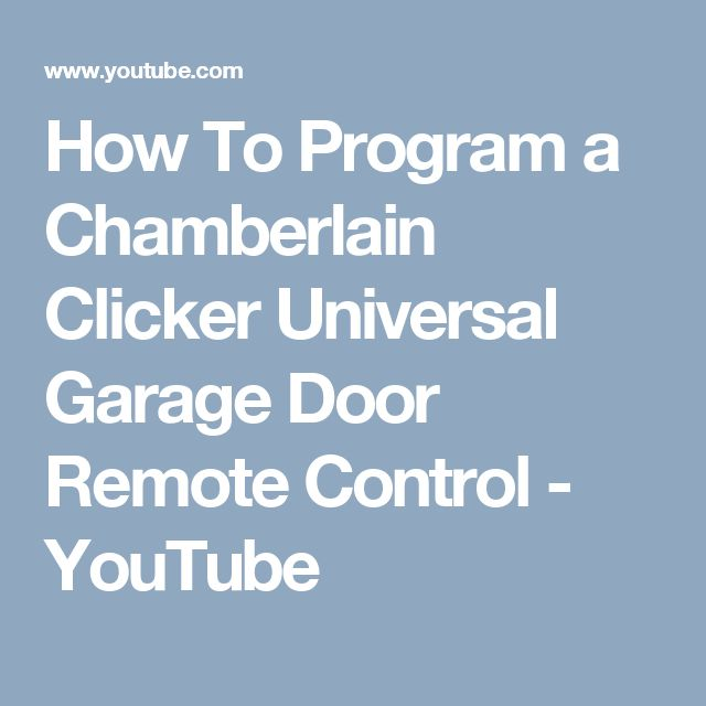 How To Program a Chamberlain Clicker Universal Garage Door Remote Control - YouTube