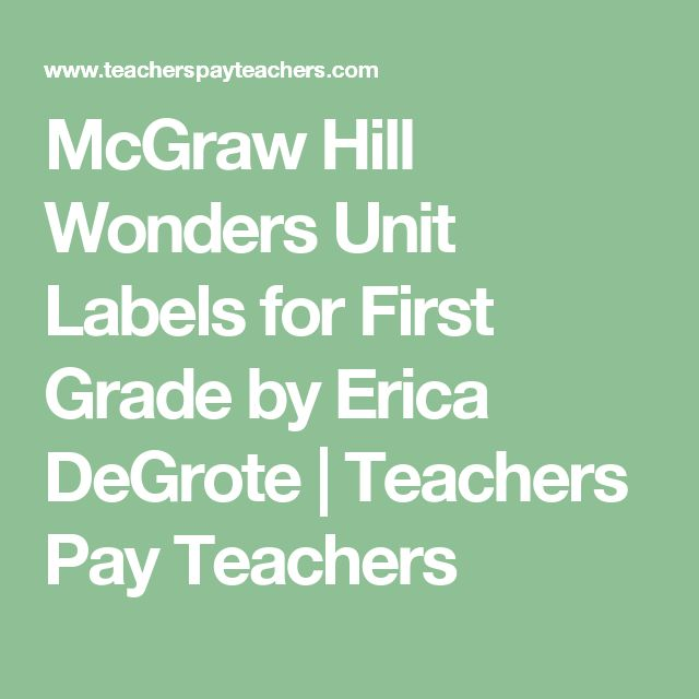 McGraw Hill Wonders Unit Labels for First Grade by Erica DeGrote | Teachers Pay Teachers