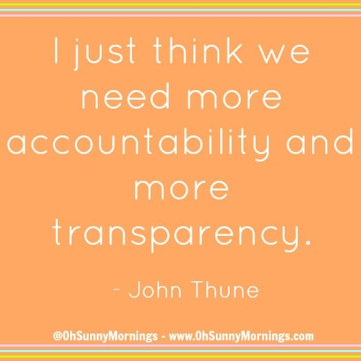 """""""I just think we need more accountability and more transparency."""" - John Thune"""