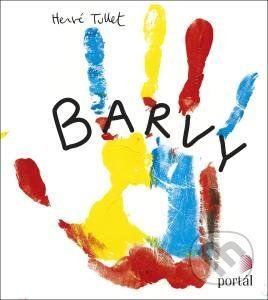 Tulletky/báječná záležitost, v ČR vyšly zatím dvě knihy/francouzská tvorba,děti předškolního věku,barvy, představivost,kreativita, míchání barev...