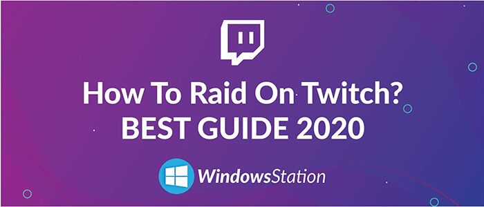 Most Of You How To Raid On Twitch And Still Looking For Some Reliable And 100 Working Answer Here You Will Get A Complete Guide On Ra Twitch Raid Steam Names