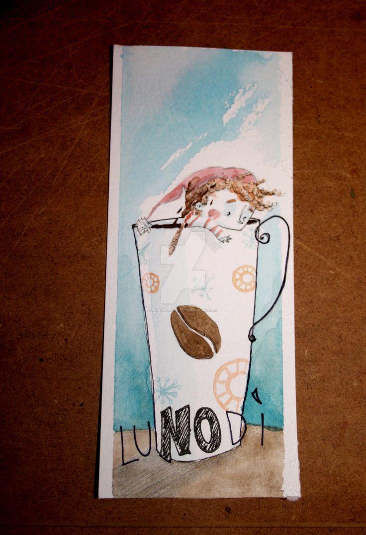 Lunodi... by IreneMontano #lunedì #lunodì #coffee #sketch #watercolor