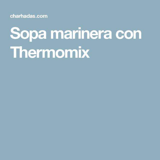 Sopa marinera con Thermomix