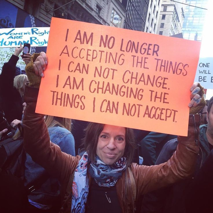 """""""I am no long accepting the things I can not change ... I am changing the things I can not accept"""""""