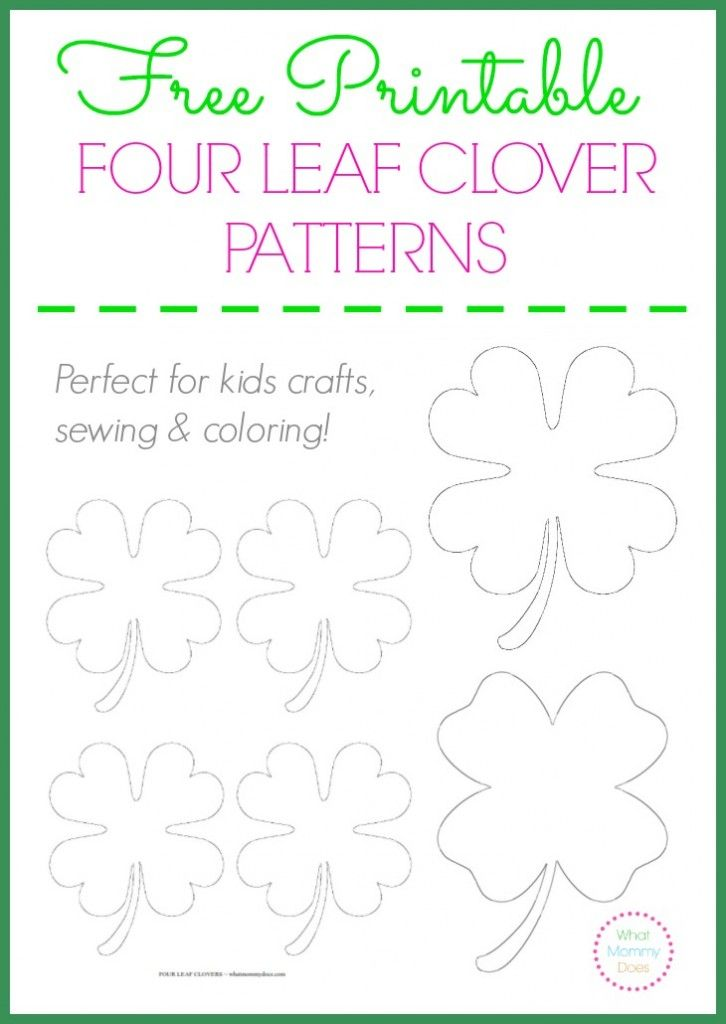 Free printable four leaf clover templates - large & small patterns to use as sewing outlines, coloring pages & stencils