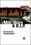 Mix, Burn & RIP Delaunch