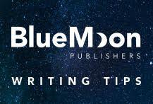 Blue Moon Writing Tips
