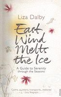 East Wind Melts the Ice - A Guide to Serenity