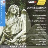 Olivier Messiaen: Cinq Rechants [CD]