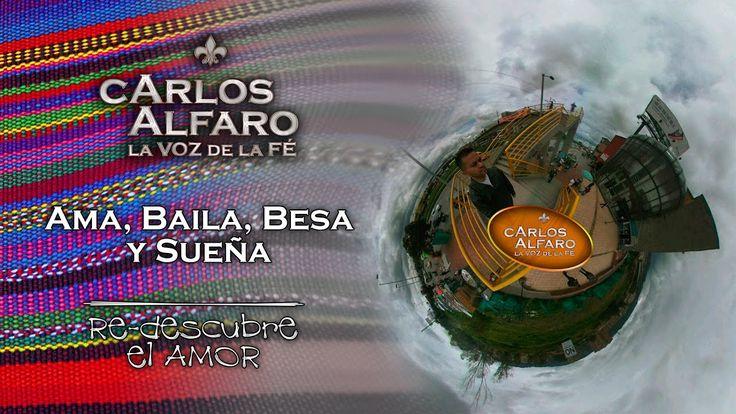 Ama baila besa y sueña •  Juan Carlos Alfaro
