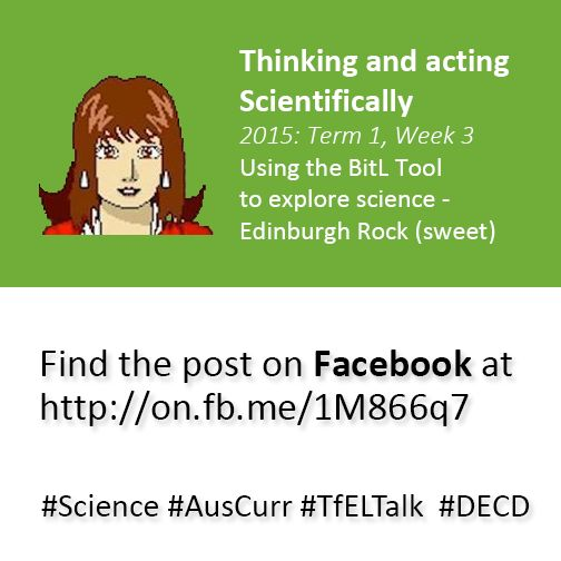 Thinking and acting scientifically uses the BitL Tool to think scientifically about Edinburgh Rock - see the post at at http://on.fb.me/1M866q7. See also: * Bringing it to Life (BitL) tool and printables: http://bit.ly/ACBitL * History BitL Tool in use: http://bit.ly/BitLHistory * Science BitL Tool in use: http://bit.ly/BitLToolScience * Teaching for Effective Learning (TfEL) Framework: http://bit.ly/TfELResources