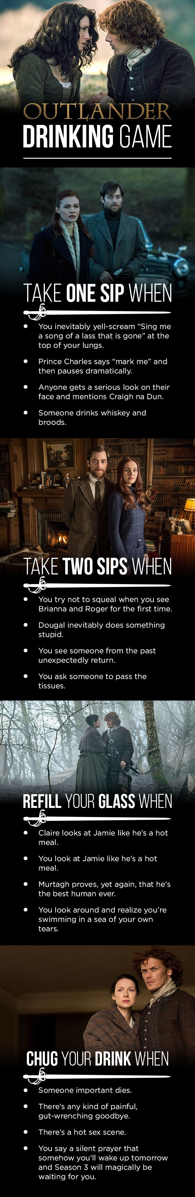 """To weather whatever emotional trauma is about to be inflicted upon us, just follow the below instructions.   Here's The """"Outlander"""" Drinking Game You'll Need For The Finale"""