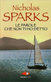 Le Parole che Non ti ho detto - Nicholas Sparks