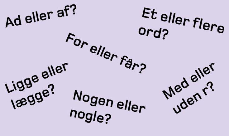 Ti fejl går igen, når vi forsøger at skrive korrekt dansk. Test dig selv og se, om du kan finde de mest hyppige fejl, vi laver.