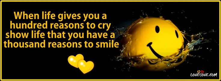 When Life Gives You a Hundred Reasons to Cry Show Life that You Have a Thousand Reasons to Smile ~ Get Well Soon Quote