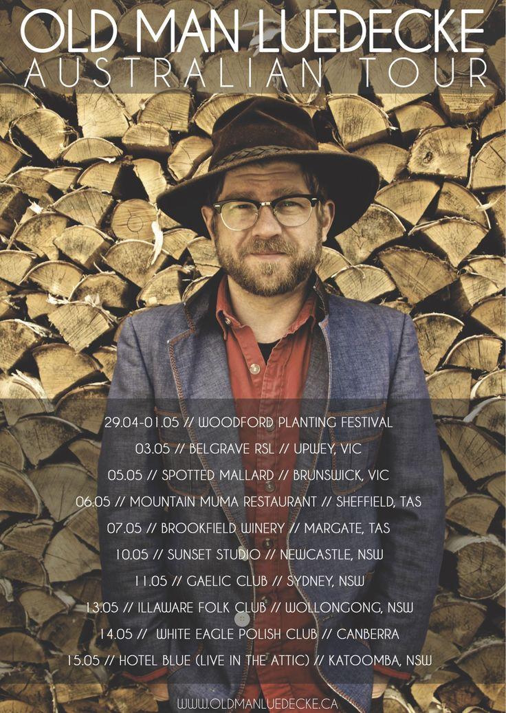 http://medianews.foghornrecords.net/old-man-luedecke-australian-tour/ Old Man Luedecke Australian Tour Commencing April 29. Click here for more info and tour dates - http://medianews.foghornrecords.net/old-man-luedecke-australian-tour/