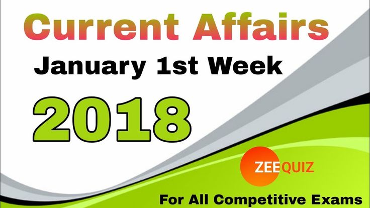 Current Affairs Quiz January 1st Week 2018 || General Knowledge for Ssc ...