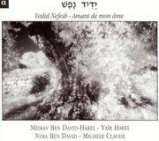 Yedid Nefesh: Amant de Mon Âme [CD]