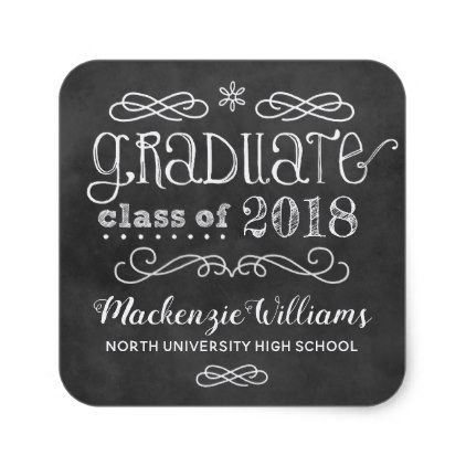 Graduate Class of 2018   Black Chalkboard Square Sticker - black and white gifts unique special b&w style