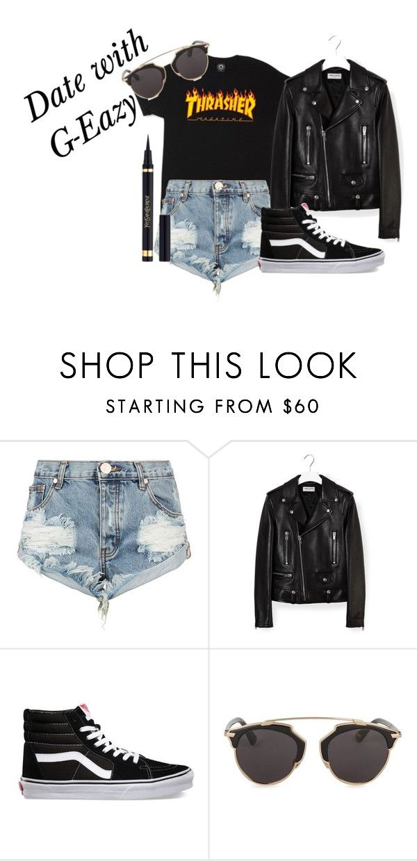 """""""Date with G-Eazy"""" by char28 ❤ liked on Polyvore featuring One Teaspoon, Yves Saint Laurent, Vans and Christian Dior"""