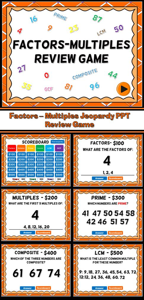 Here a Jeopardy style game dealing with factors, multiples, prime, and composite numbers. There are 6 categories for a total of 30 questions. There is a final questions for students to solve. Great for review before a test or a rainy day activity.