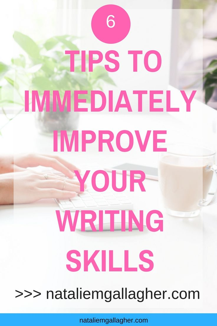 tips to improve writing skills in english Wanting to improve your academic writing should be a top priority for all starting scientists your science might be sound, but if you can't write it clearly in a scientific paper, you won't succeed in academia.