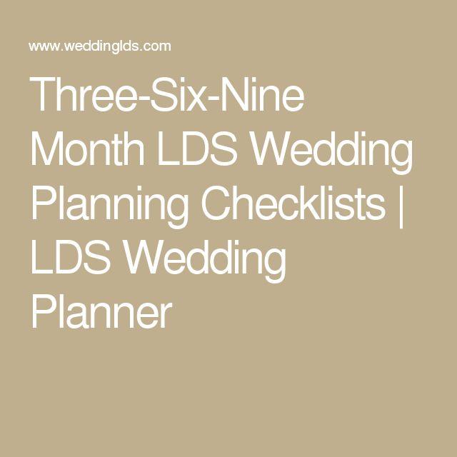 Three-Six-Nine Month LDS Wedding Planning Checklists | LDS Wedding Planner