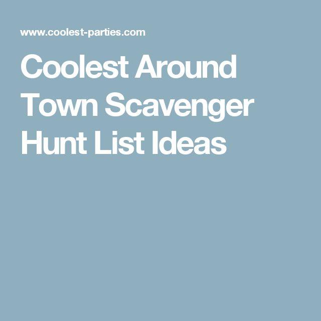 Coolest Around Town Scavenger Hunt List Ideas