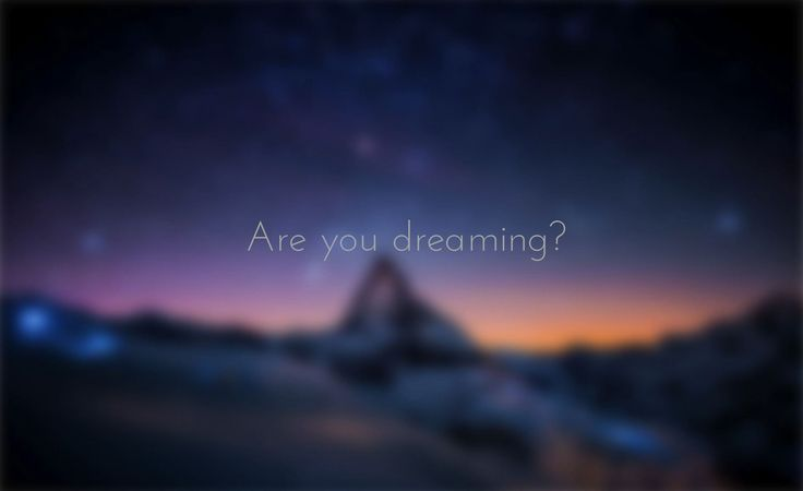 ARE YOU DREAMING? #FireandWater