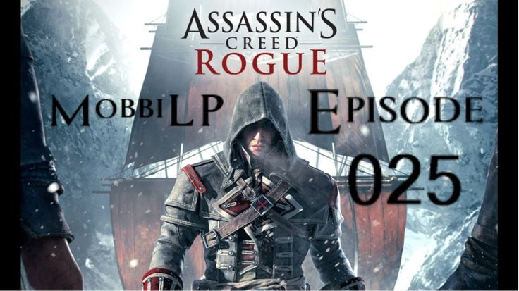 [DE] ASSASSINS CREED ROGUE [025] Hopes Ende ★ Let's Play Assassin's Cree...
